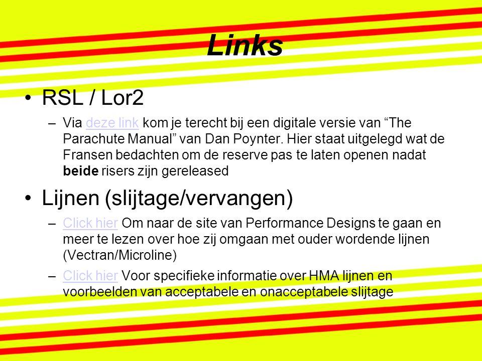 Links RSL / Lor2 Lijnen (slijtage/vervangen)