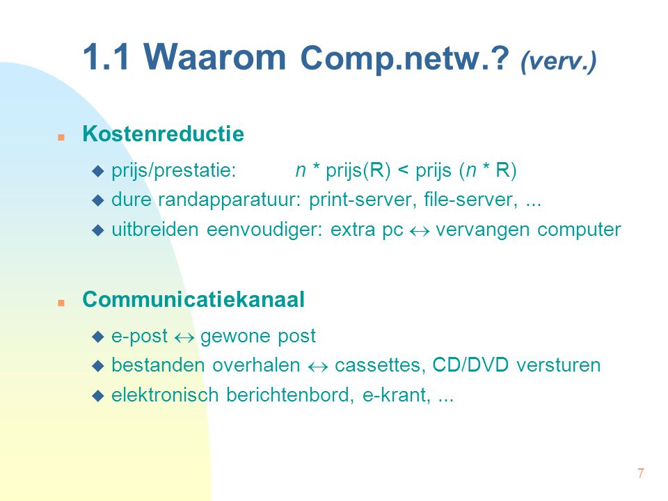 1.1 Waarom Comp.netw. (verv.)