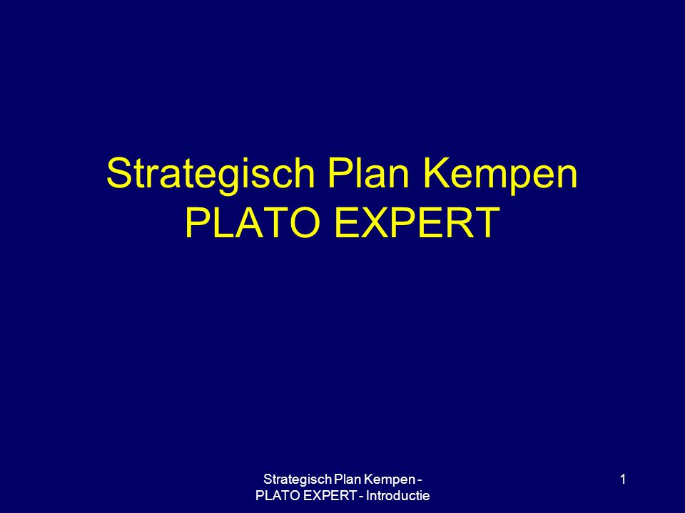 Strategisch Plan Kempen PLATO EXPERT