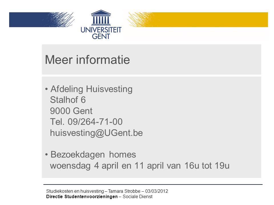Meer informatie Afdeling Huisvesting Stalhof 6 9000 Gent