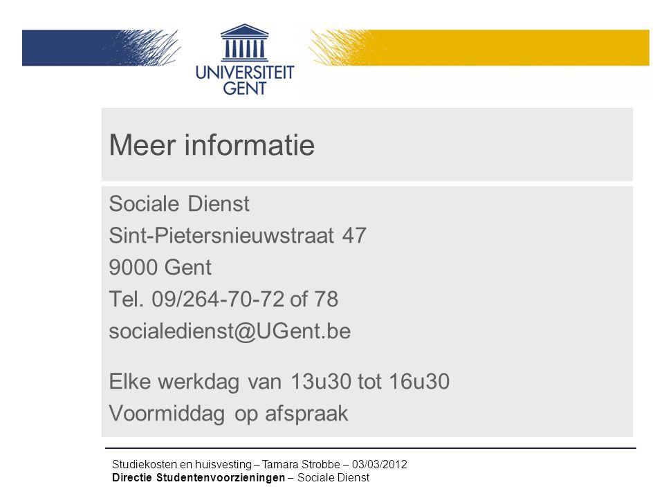 Meer informatie Sociale Dienst Sint-Pietersnieuwstraat 47 9000 Gent
