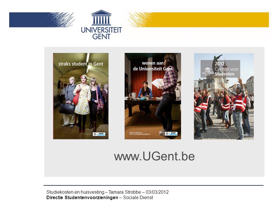 www.UGent.be Studiekosten en huisvesting – Tamara Strobbe – 03/03/2012