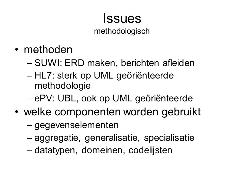 Issues methodologisch