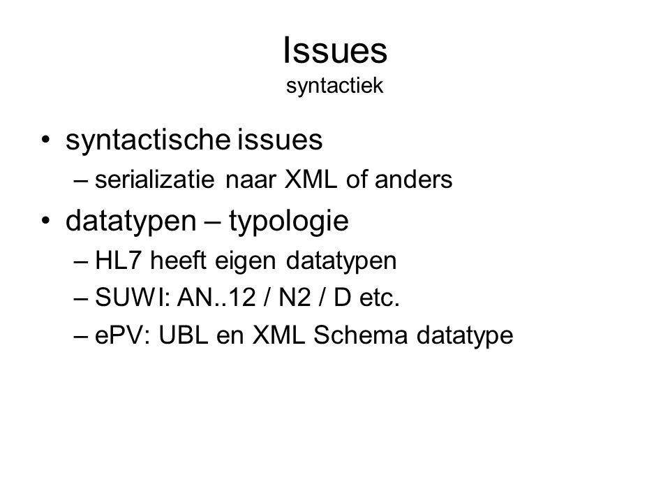 Issues syntactiek syntactische issues datatypen – typologie