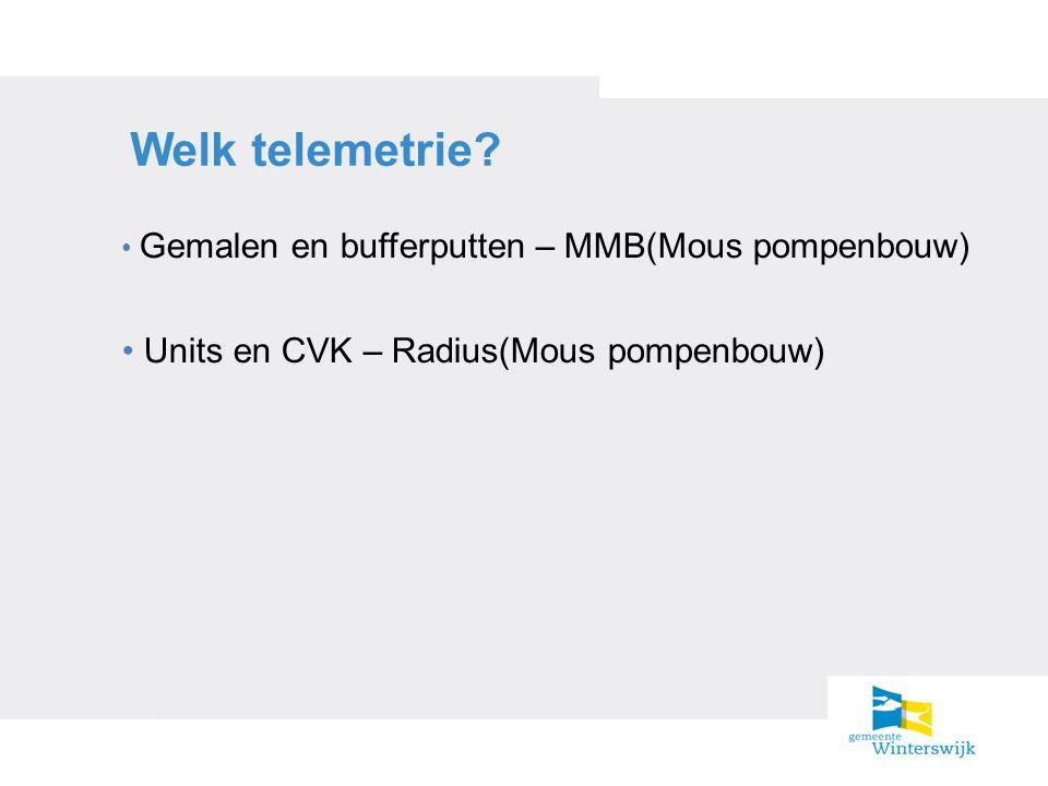 Welk telemetrie Units en CVK – Radius(Mous pompenbouw)