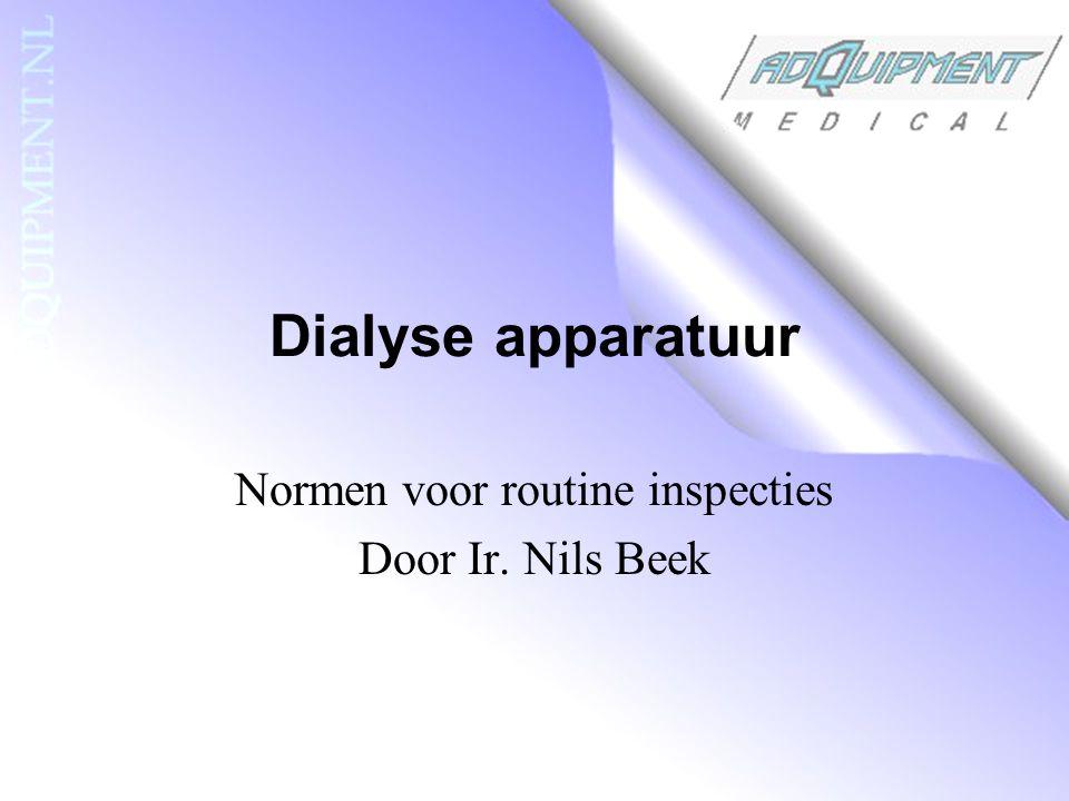 Normen voor routine inspecties Door Ir. Nils Beek