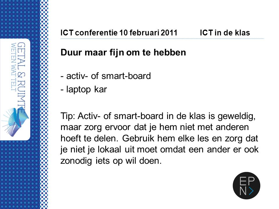 ICT conferentie 10 februari 2011 ICT in de klas