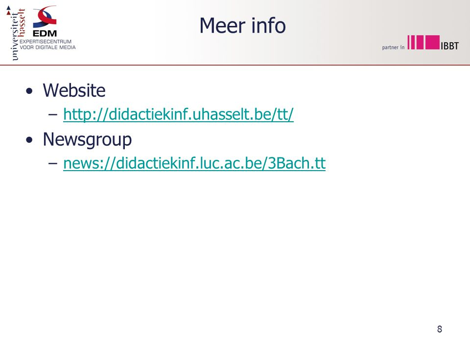 Meer info Website Newsgroup