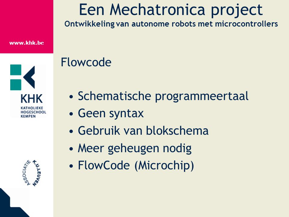 Een Mechatronica project Ontwikkeling van autonome robots met microcontrollers