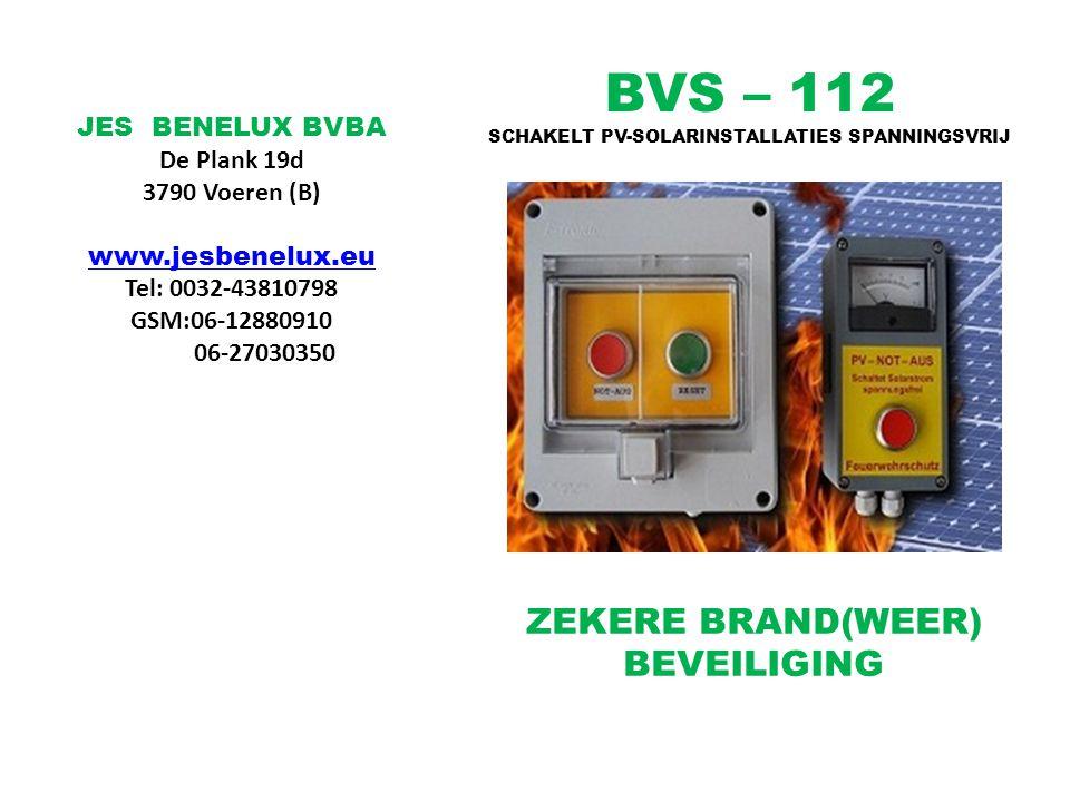 BVS – 112 ZEKERE BRAND(WEER) BEVEILIGING JES BENELUX BVBA De Plank 19d