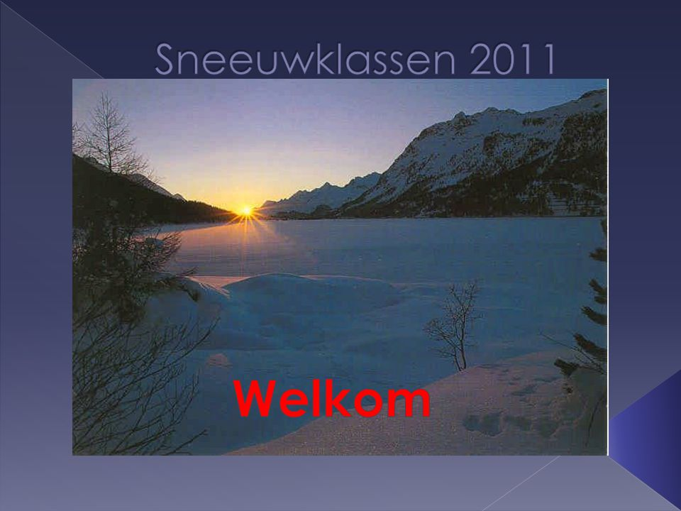 Sneeuwklassen 2011 Welkom
