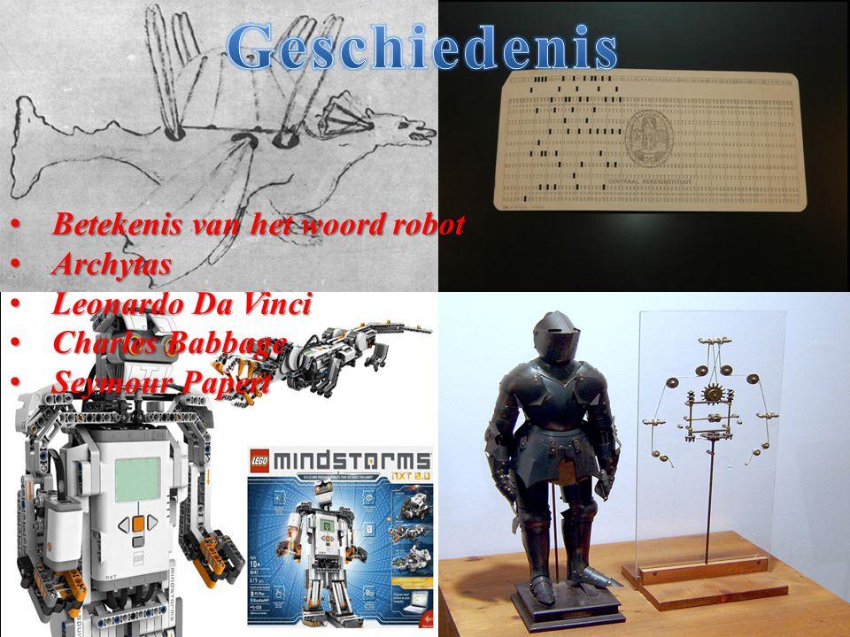 Geschiedenis Betekenis van het woord robot Archytas Leonardo Da Vinci