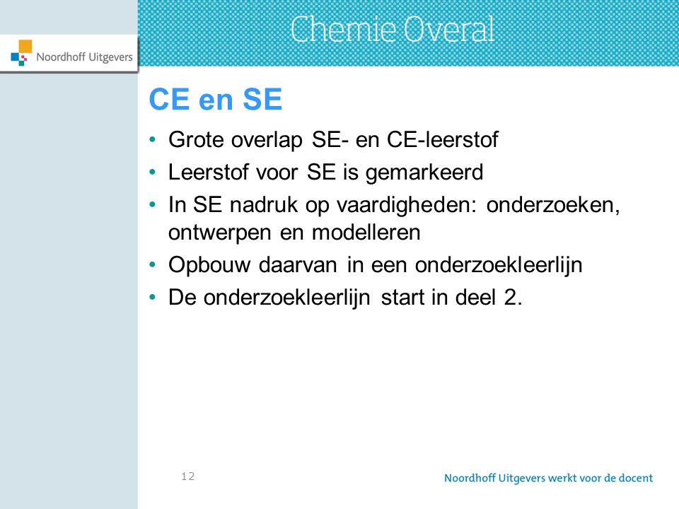 CE en SE Grote overlap SE- en CE-leerstof