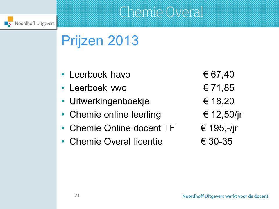 Prijzen 2013 Leerboek havo € 67,40 Leerboek vwo € 71,85