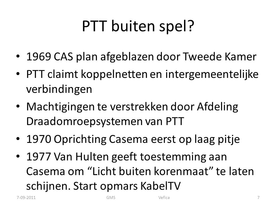PTT buiten spel 1969 CAS plan afgeblazen door Tweede Kamer