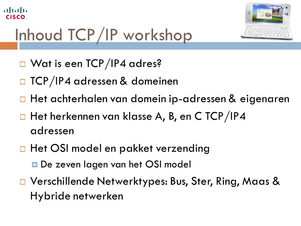 Inhoud TCP/IP workshop