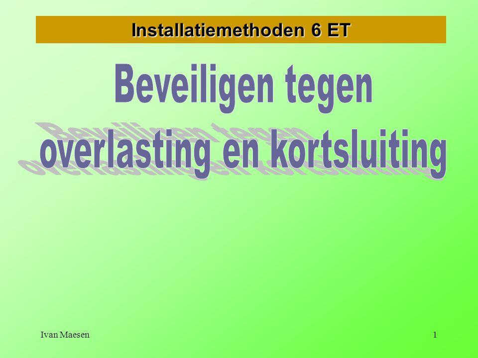 Installatiemethoden 6 ET overlasting en kortsluiting