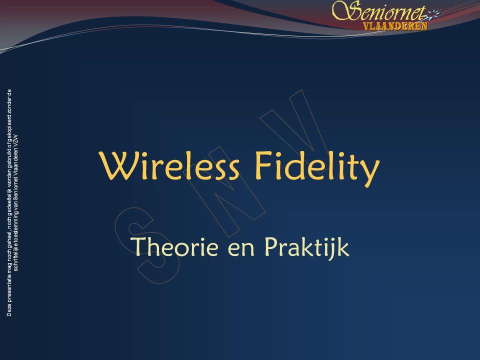 Wireless Fidelity Theorie en Praktijk