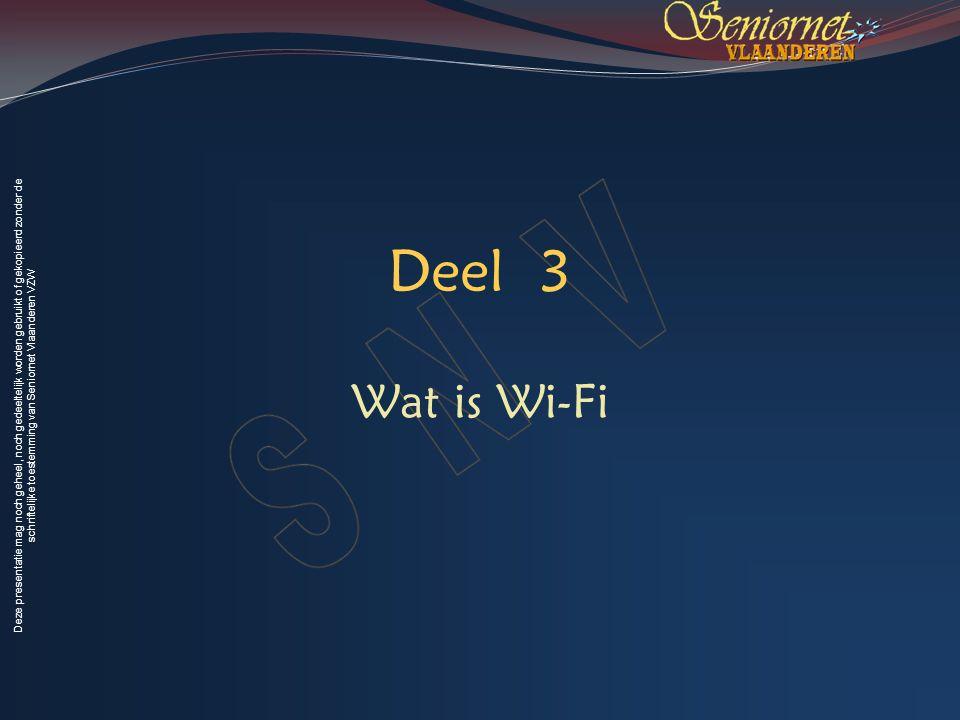 Deel 3 Wat is Wi-Fi