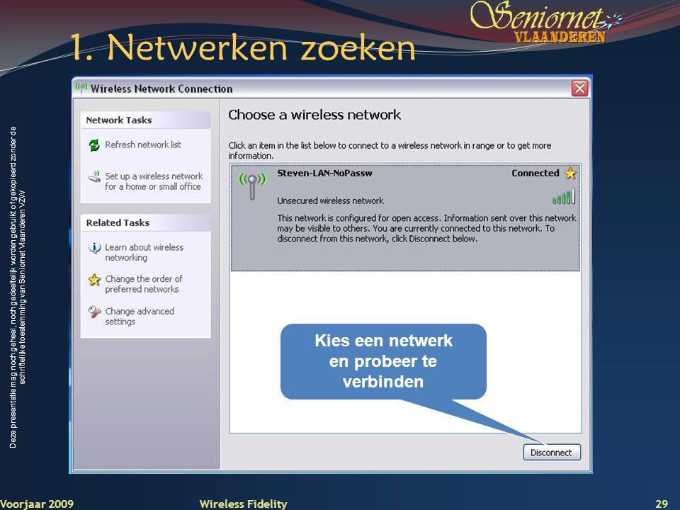 Kies een netwerk en probeer te verbinden