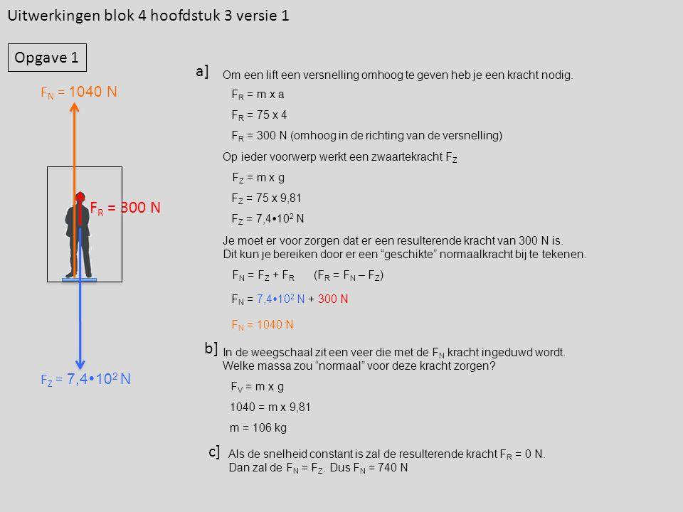 Uitwerkingen blok 4 hoofdstuk 3 versie 1