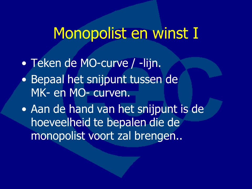 Monopolist en winst I Teken de MO-curve / -lijn.