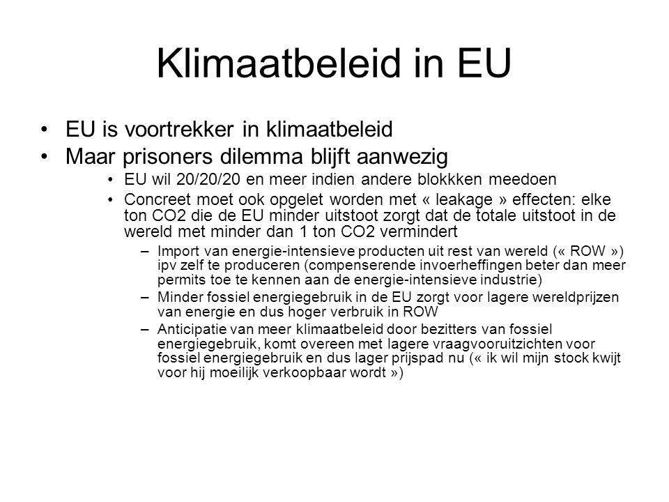 Klimaatbeleid in EU EU is voortrekker in klimaatbeleid