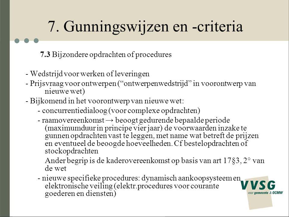 7. Gunningswijzen en -criteria