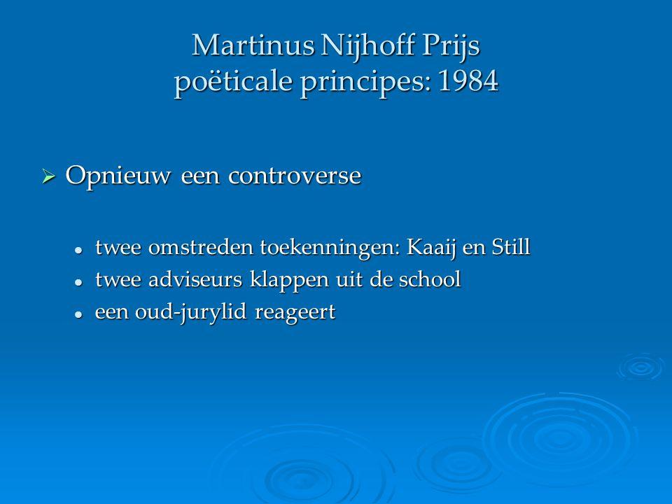 Martinus Nijhoff Prijs poëticale principes: 1984