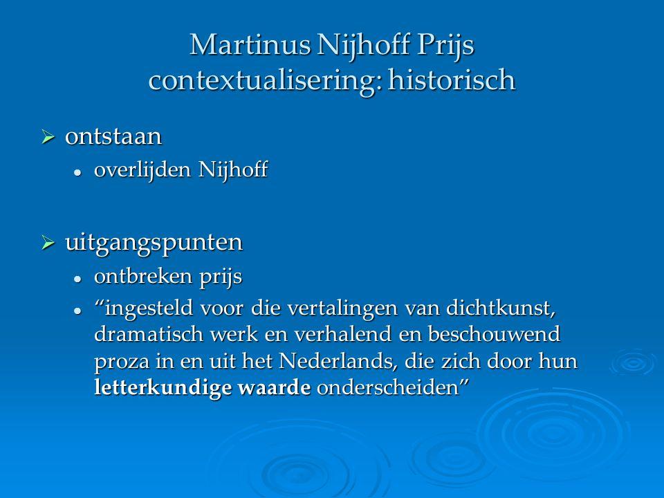 Martinus Nijhoff Prijs contextualisering: historisch
