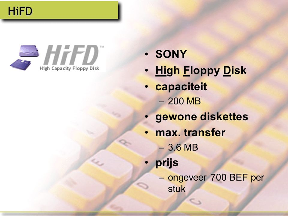 HiFD SONY High Floppy Disk capaciteit gewone diskettes max. transfer