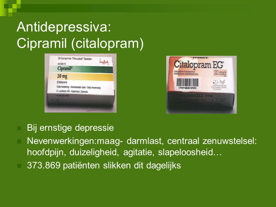 Antidepressiva: Cipramil (citalopram)