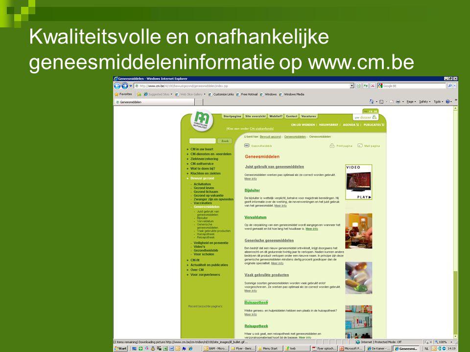 Kwaliteitsvolle en onafhankelijke geneesmiddeleninformatie op www. cm