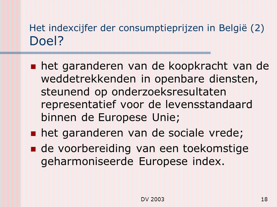 Het indexcijfer der consumptieprijzen in België (2) Doel