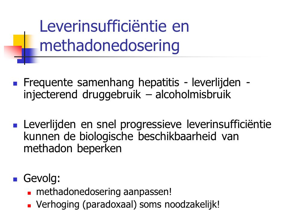 Leverinsufficiëntie en methadonedosering