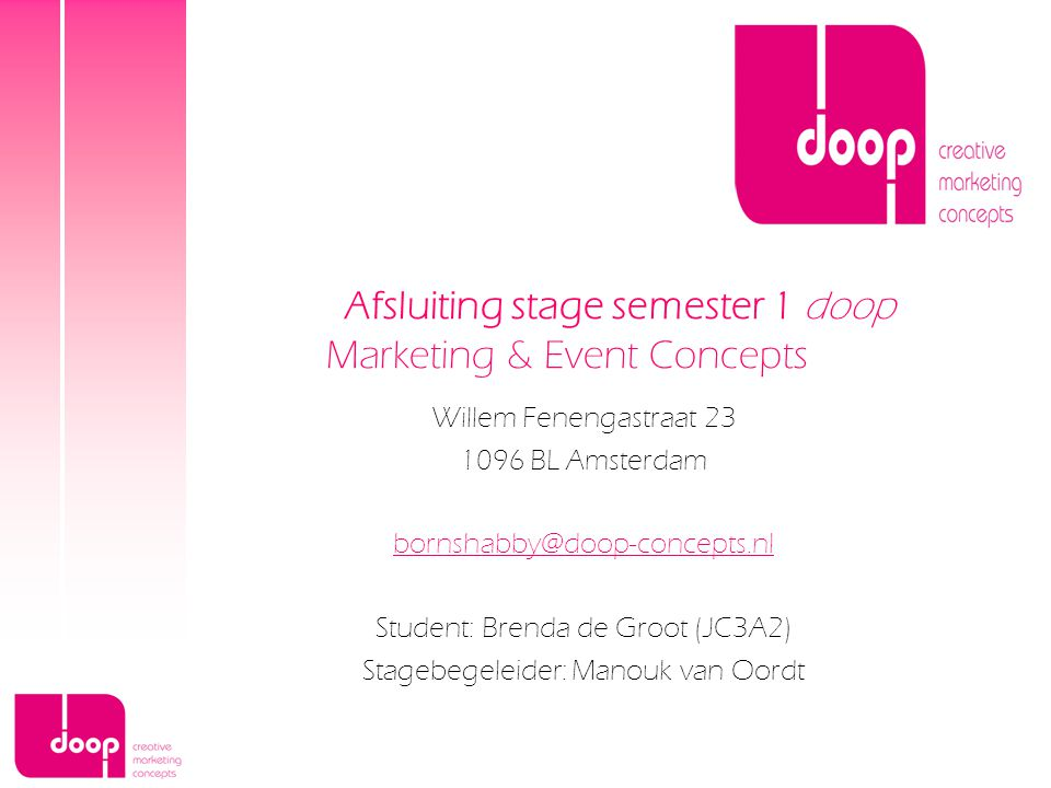 Afsluiting stage semester 1 doop Marketing & Event Concepts