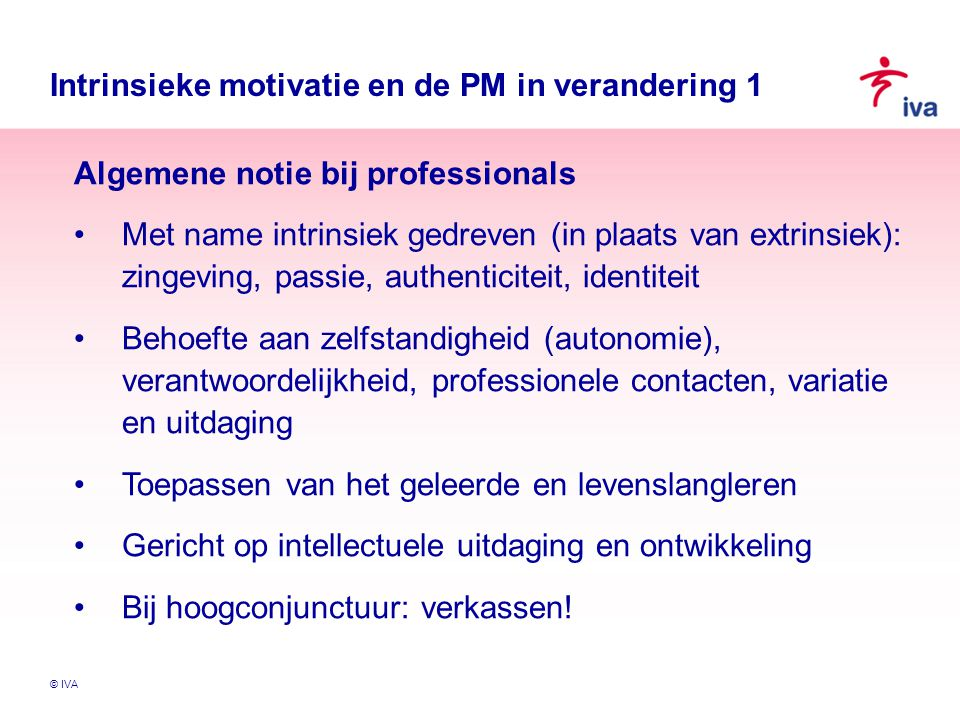 Intrinsieke motivatie en de PM in verandering 1