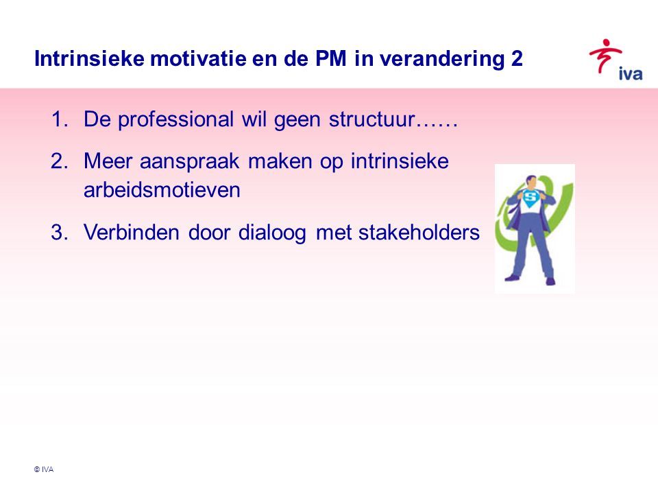 Intrinsieke motivatie en de PM in verandering 2