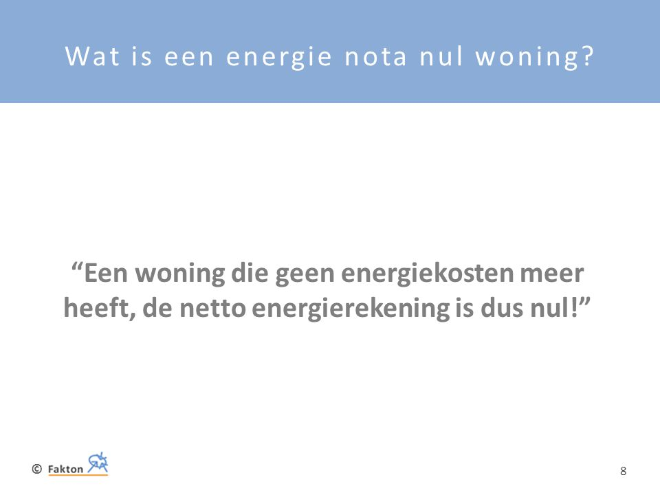Wat is een energie nota nul woning