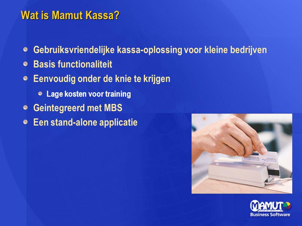 Wat is Mamut Kassa Gebruiksvriendelijke kassa-oplossing voor kleine bedrijven. Basis functionaliteit.
