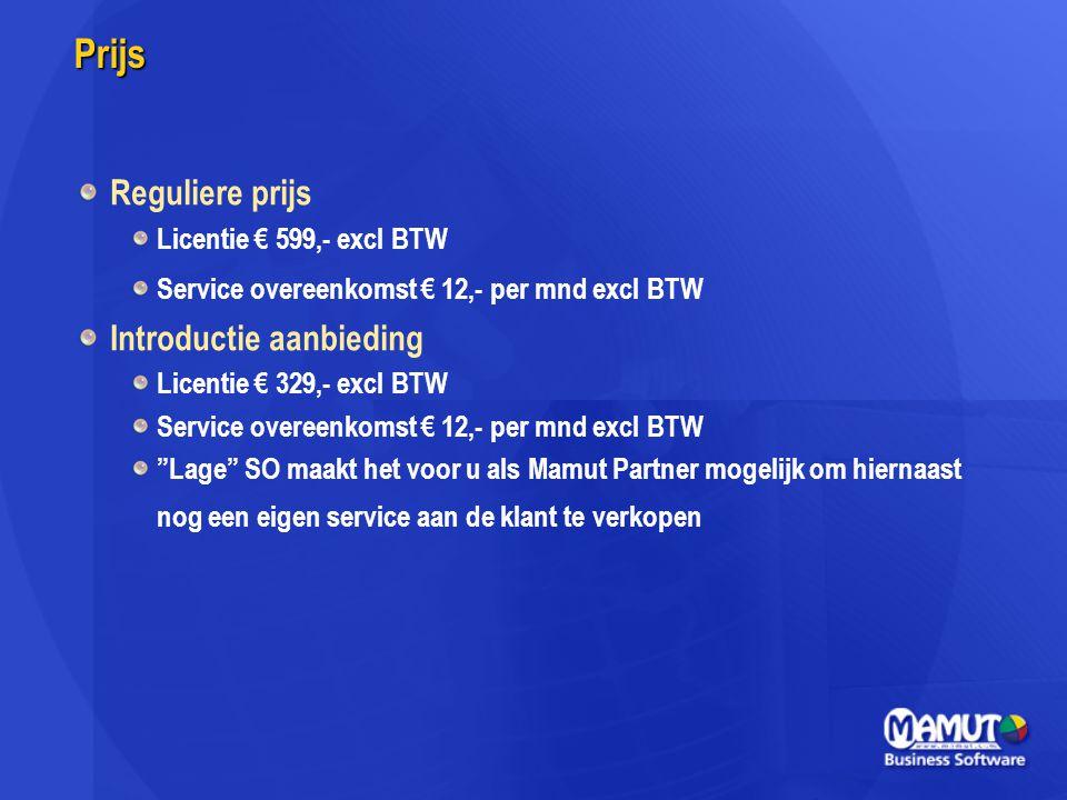 Prijs Reguliere prijs Introductie aanbieding Licentie € 599,- excl BTW