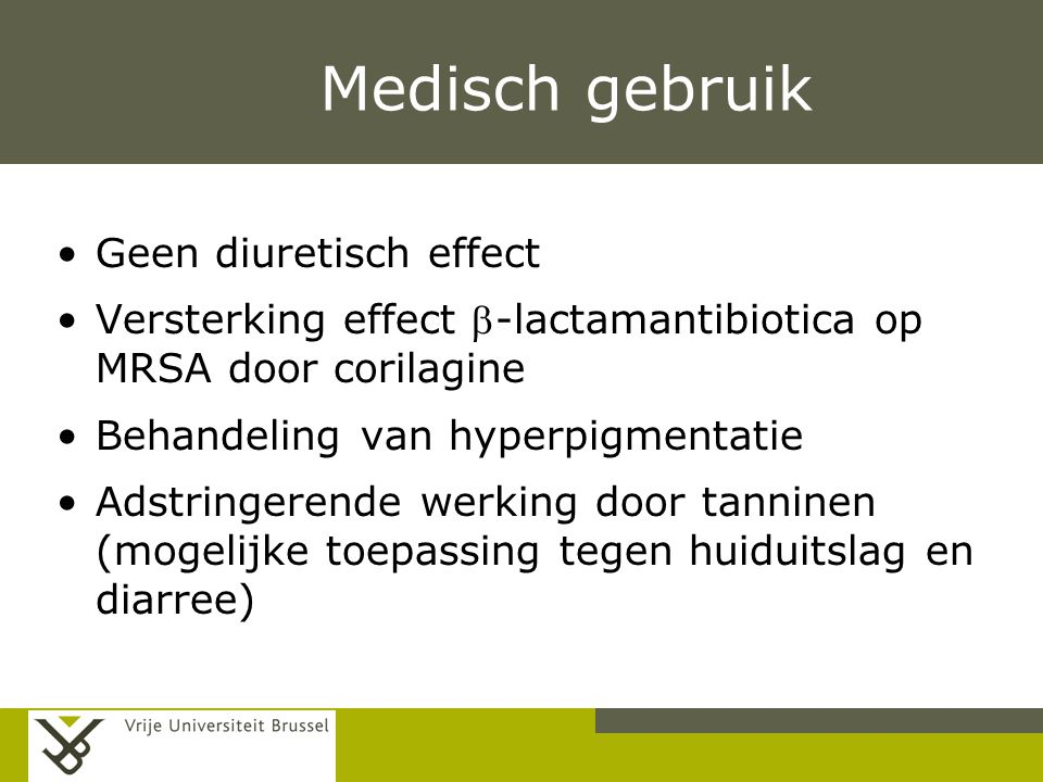 Medisch gebruik Geen diuretisch effect