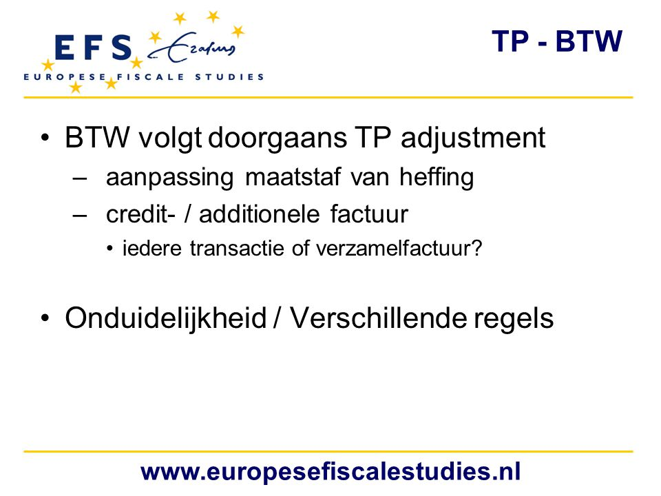 BTW volgt doorgaans TP adjustment