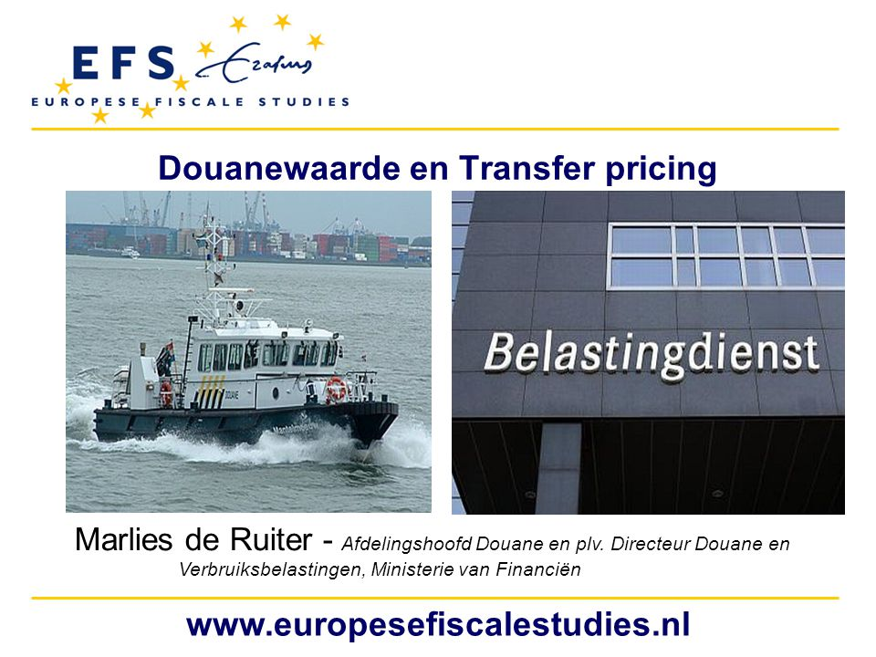 Douanewaarde en Transfer pricing