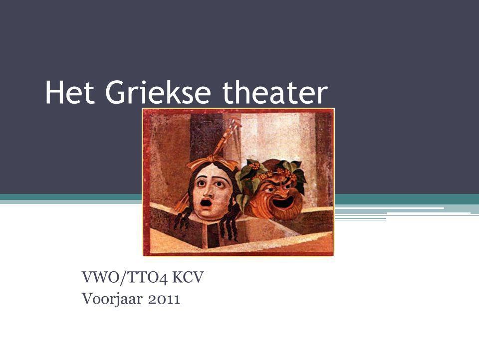 Het Griekse theater VWO/TTO4 KCV Voorjaar 2011