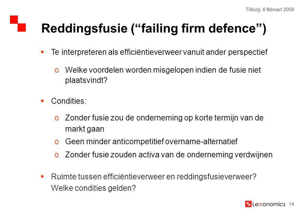 Reddingsfusie ( failing firm defence )