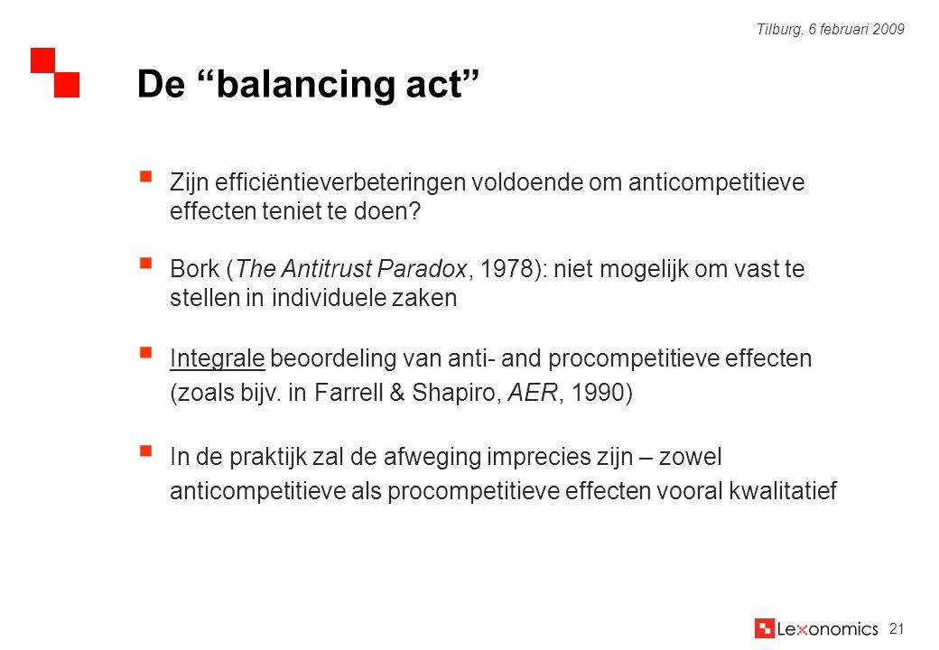De balancing act Zijn efficiëntieverbeteringen voldoende om anticompetitieve effecten teniet te doen