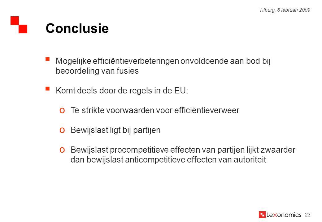Conclusie Mogelijke efficiëntieverbeteringen onvoldoende aan bod bij beoordeling van fusies. Komt deels door de regels in de EU: