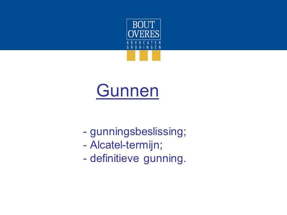 gunningsbeslissing; Alcatel-termijn; definitieve gunning.