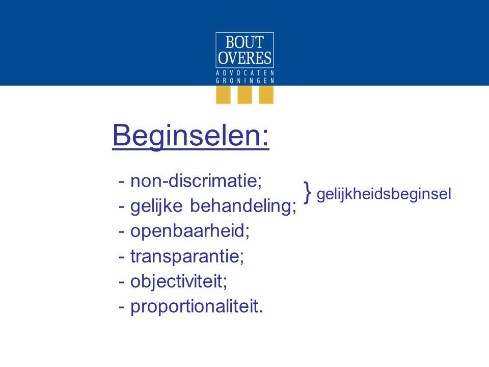 Beginselen: } gelijkheidsbeginsel non-discrimatie;